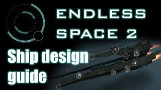 Endless Space 2 - Ship design guide
