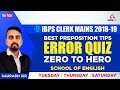 Best Preposition Tips | Error Quiz | Zero to Hero | Preposition Solving Tricks