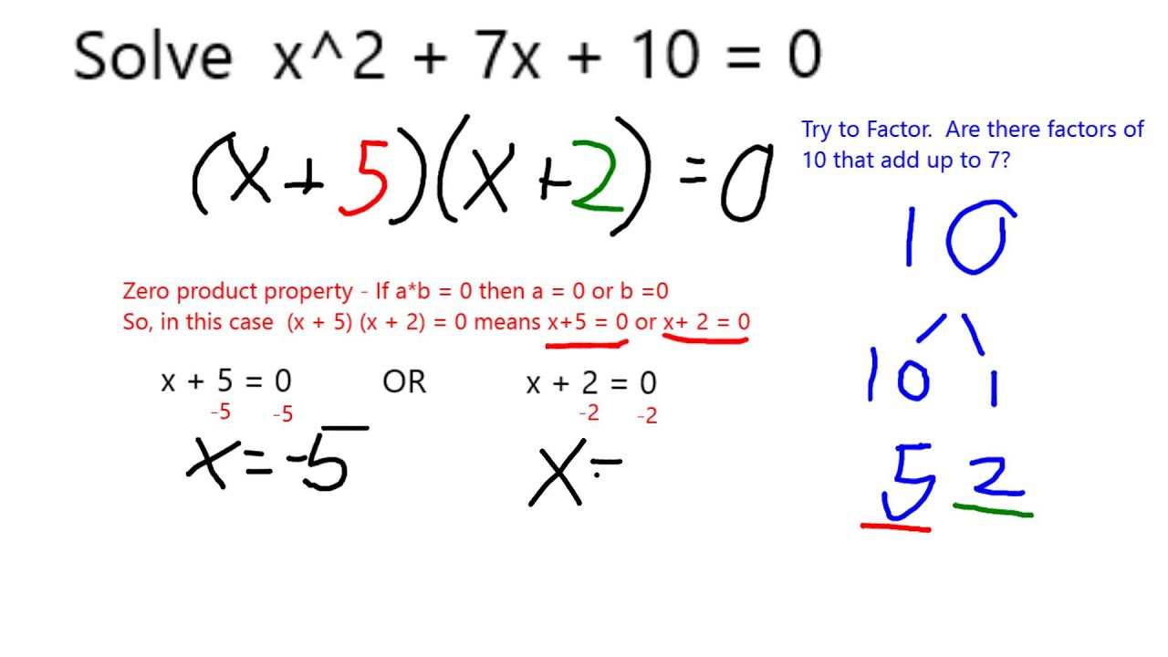 Solve x2 7x 10 0 by factoring youtube solve x2 7x 10 0 by factoring falaconquin