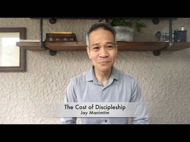 May 23, 2021 - The Cost of Discipleship