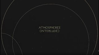 Atmospheres (Interlude) | Without Words : Genesis