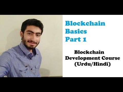 1. Blockchain Development Tutorials in Urdu/Hindi | Blockchain Basics