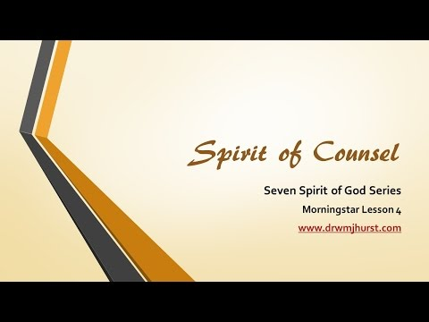 Spirit of Counsel   Part 1
