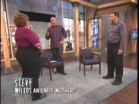 An Unfit Mother? (The Steve Wilkos Show)