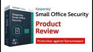 Kaspersky Small Office Security 5 Review