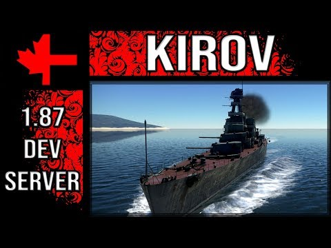 War Thunder Dev Server - Update 1.87 - Kirov