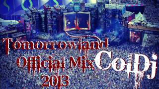 Tomorrowland Official Mix 2013 by ColDj