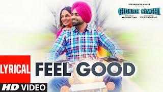 Feel Good Lyrical Himmat Sandhu Jordan Sandhu Gidarh Singhi Rubina Bajwa Punjabi Songs