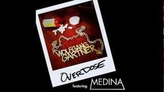 Wolfgang Gartner feat. Medina - Overdose (Extended Club Mix)