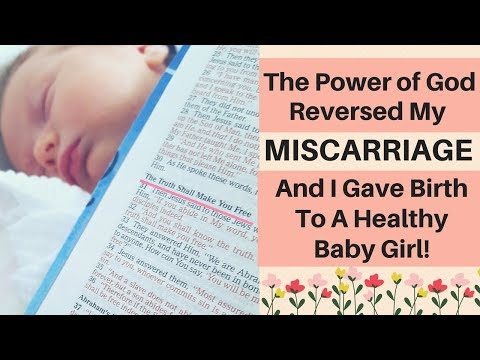 How The Power of God Reversed a MISCARRIAGE & I Gave Birth to a Healthy Baby! *-* My Miracle Baby!��