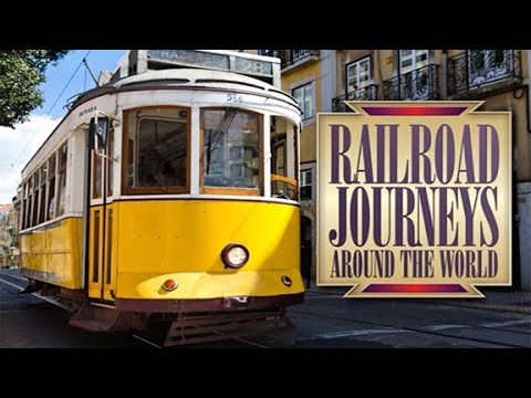 Portugal - Railroad Journeys Around the World - Full Program