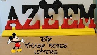 DIY- Mickey Mouse Letters