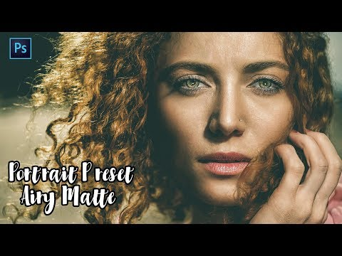 Photoshop Tutorial : PORTRAIT EDITING TUTORIAL - AIRY MATTE PRESETS FREE ! thumbnail
