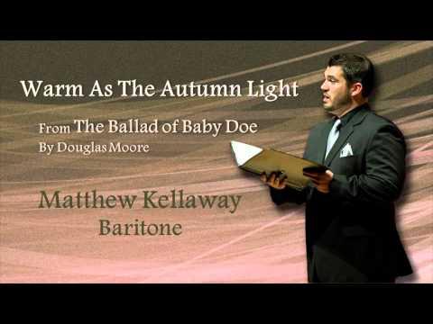 Matthew Kellaway - Warm As The Autumn Light - Douglas Moore