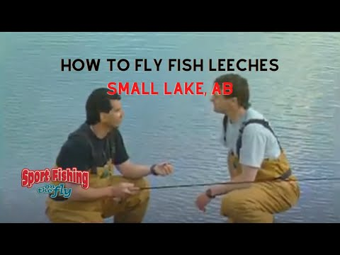 How To Fly Fish Using Leech Patterns