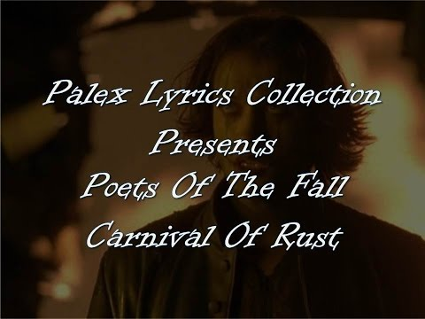 Poets Of The Fall - Carnival Of Rust magyar fordítás / lyrics by palex