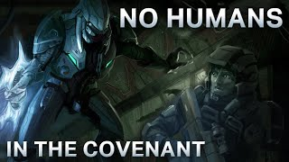 Why Humanity Wasn't Allowed to Join the Covenant | Halo Lore