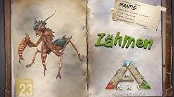 ARK: Scorched Earth [GUIDE/Deutsch] ** Mantis zähmen **