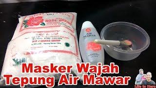 Membuat Masker Tepung Beras Dan Viva Air Mawar Youtube