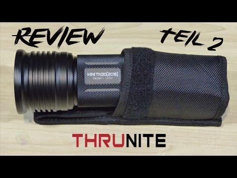ThruNite Mini TN30 NW (2016) Review Teil 2/2 | HD+ | Deutsch