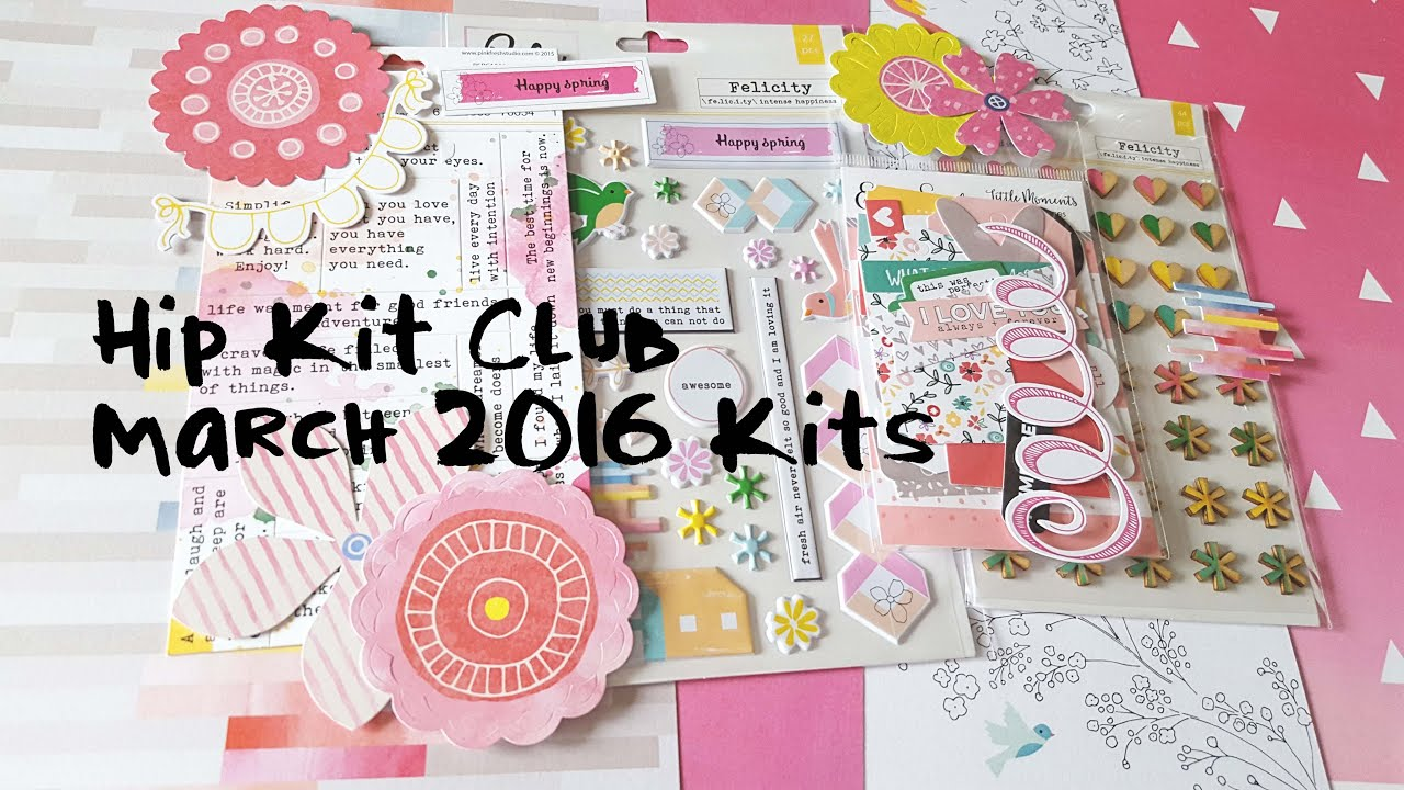 Scrapbooking Haul Hip Kit Club March 2016 Kits Part 1 Youtube