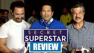 Sachin Tendulkar, Anil Kapoor REVIEW Secret Superstar   Aamir Khan