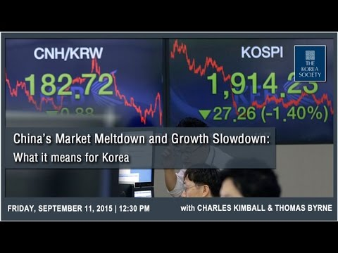 China's Market Meltdown and Growth Slowdown: What it means for Korea