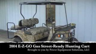 2004 E-Z-GO Gas Street-Ready Hunting Cart