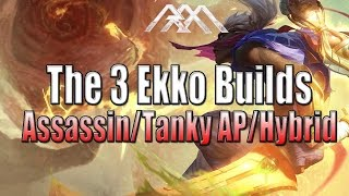 The 3 Ekko Builds - League of Legends