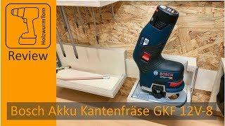Was kann die neue Akku Kantenfräse Bosch GKF 12V-8 ? Und wie funktioniert sie?