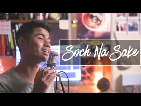 Soch Na Sake Acoustic Cover | Airlift | Arijit Singh | Tulsi Kumar | Acoustic Cover By NILU