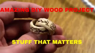 STUFF THAT MATTERS, MAKING STUFF OUT OF WOOD
