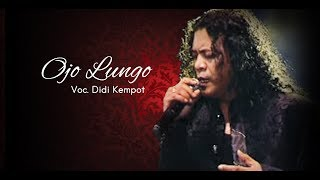 Didi Kempot - Ojo Lungo [OFFICIAL]