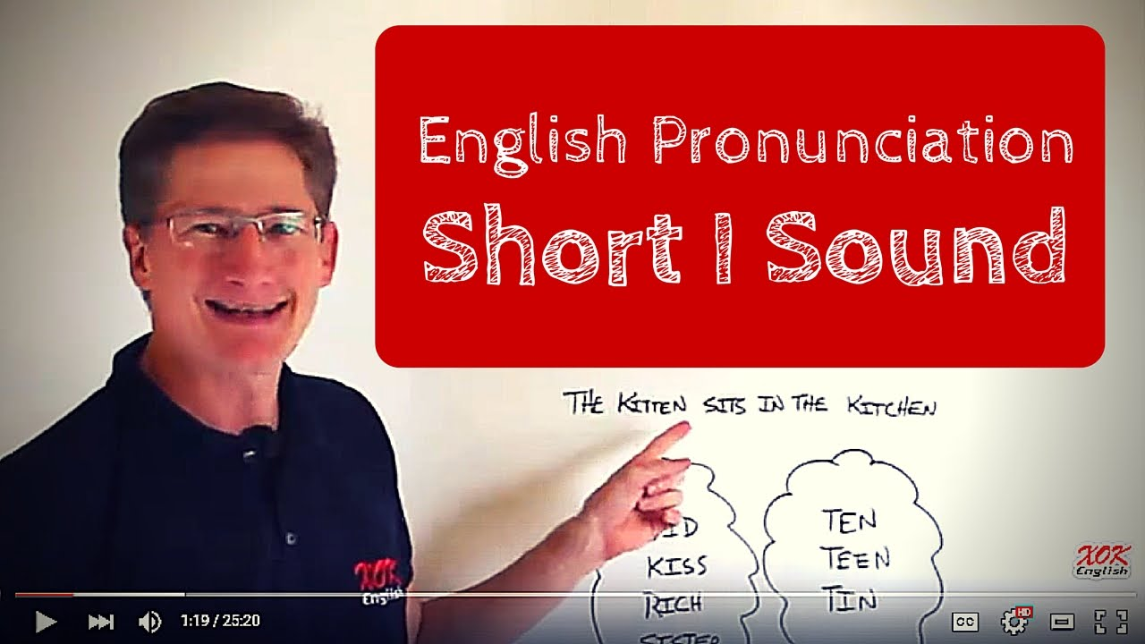 English Pronunciation: How To Pronounce The Short I Sound In English