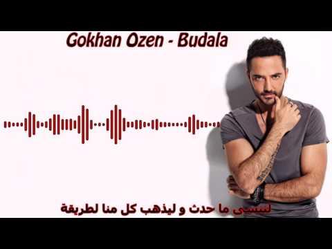 Gokhan Ozen - Budala مترجمة