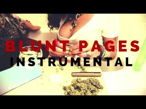 """BLUNTED BEAT HIGH TIMES HOT POETICAL HIP HOP  WORLD EMPIRE FIRM TYPE INSTRUMENTAL """"BLUNT PAGES"""""""