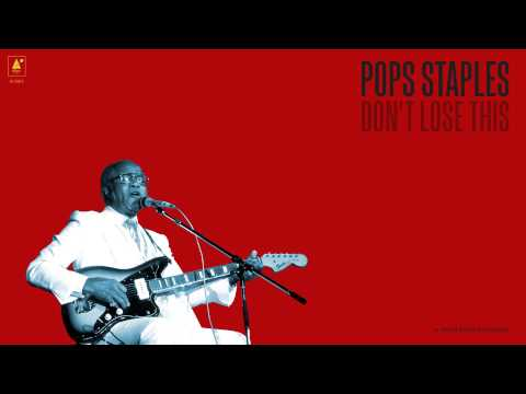 "Pops Staples - ""Gotta Serve Somebody"" (Full Album Stream)"