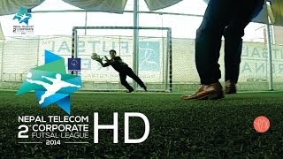 Nepal Telecom Second Annual Corporate Futsal League - 2014 - PROMO