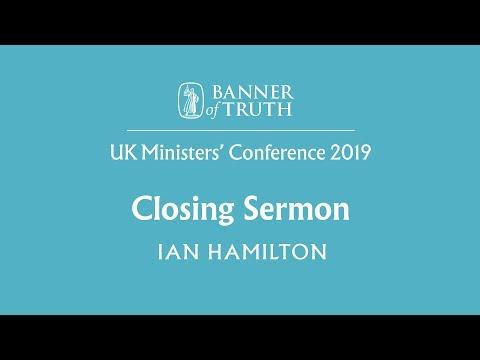 "Closing Sermon – ""Watch and Pray"": The Spirit's help in Temptation - Ian Hamilton"