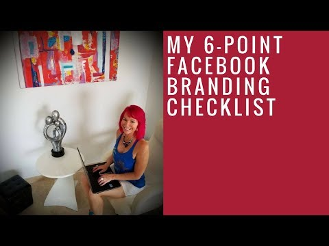 My 6-Point FB Branding Checklist