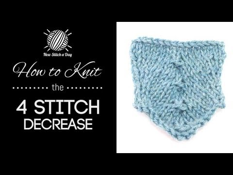 Knitting Decreasing Stitches Evenly : How to Knit the 4 Stitch Decrease - YouTube