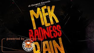 Big 44 - Mek Badness Rain [WarZone Riddim] February 2018