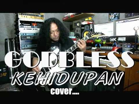 GODBLESS - KEHIDUPAN cover by mr.Toenk Kenzie