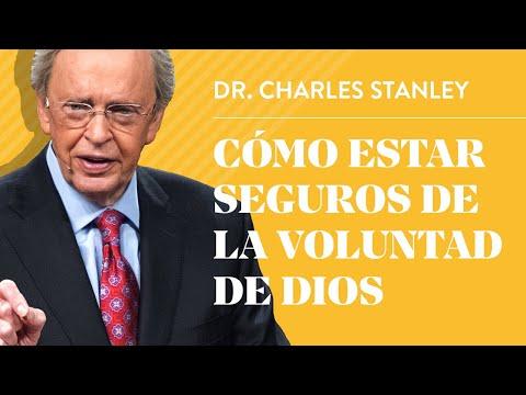 Cómo estar seguros de la voluntad de Dios – Dr. Charles Stanley