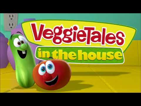 VeggieTales in the House (Theme Song, Semi-Instrumental Only)