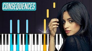 "Camila Cabello - ""Consequences"" Piano Tutorial - Chords - How To Play - Cover Video"