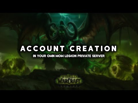 How To Create An Account in Your WoW Legion Private Server