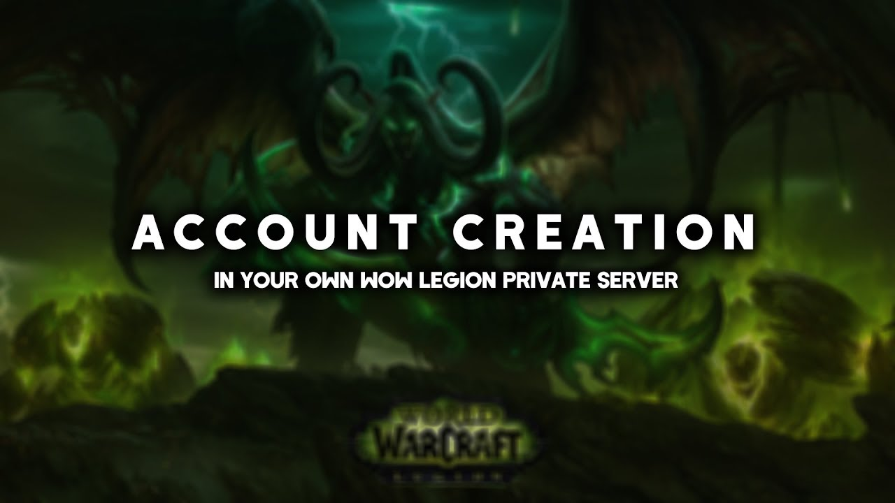 How To Create An Account in Your WoW Legion Private Server #1