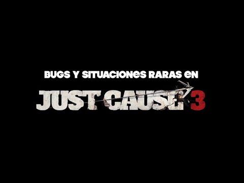 Bugs y situaciones raras en Just Cause 3