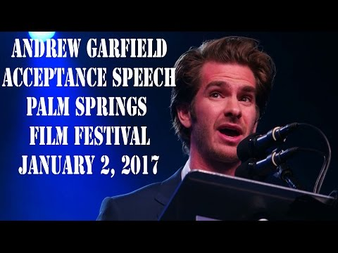 Andrew Garfield - Palm Springs Film Festival Acceptance Speech - 1-2-17